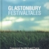 glastonbury-festival-tales